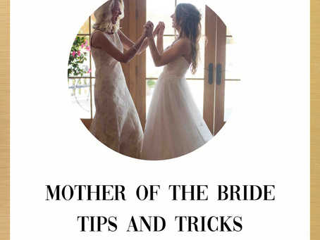 Mother of the Bride Tips & Tricks