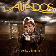 ALIADOS - Get Off My Life.jpg