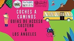 Coches A Caminos: Guías de Acceso Costero a Los Ángeles