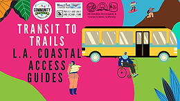 Transit To Trails L.A. Coastal Access Guides (English)