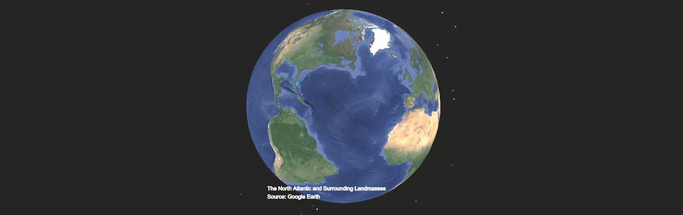 The%20North%20Atlantic%20and%20Surrounding%20Land%20Masses%20SourceGoogle%20Earth_edited.jpg