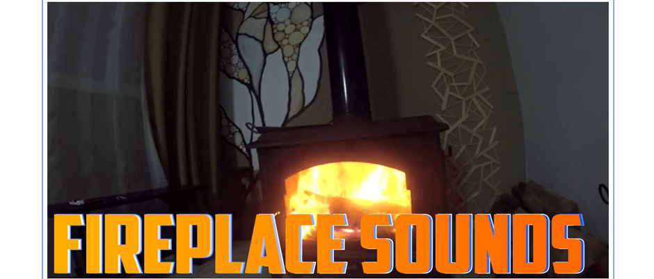 Fireplace Sound For Relaxing