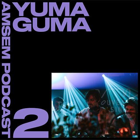 podcast-Yuma Guma-Amsem-Records.jpg