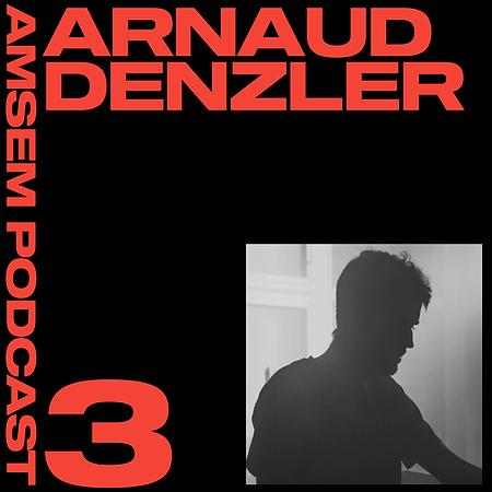 podcast-Arnaud- Denzler-Amsem-Records.pn