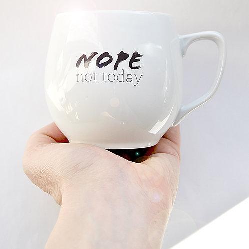Hrnek porcelánový / NOPE not today 300ml