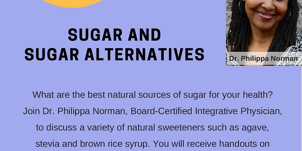 Sugar and Sugar Alternatives