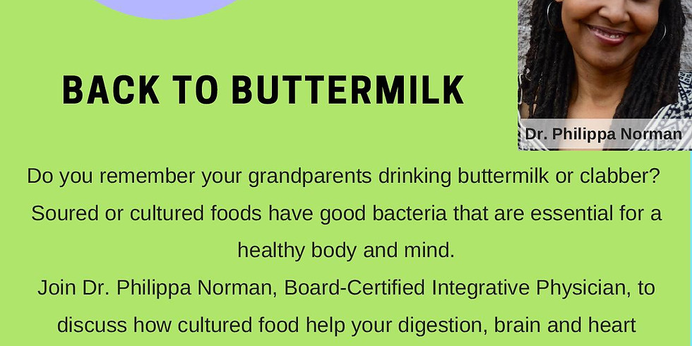 Getting Back to Buttermilk - It's Good for You!