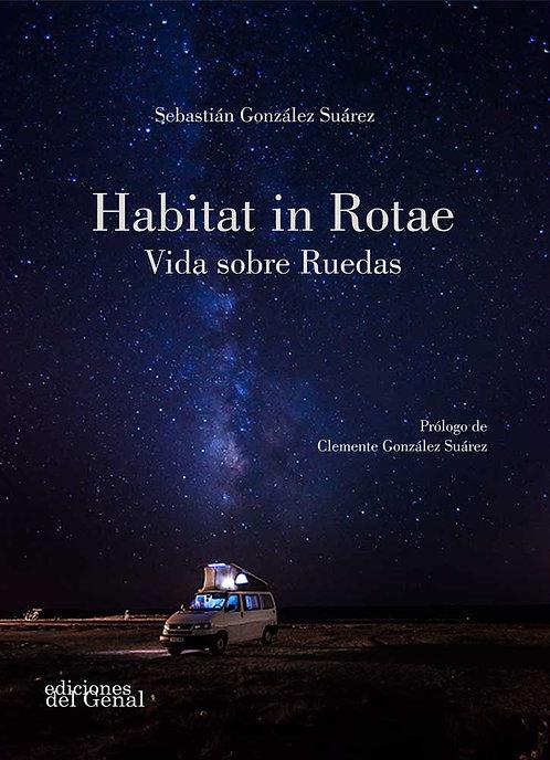 HABITAT IN ROTAE. Vida sobre Ruedas. Sebastián González