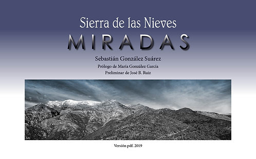 Sierra de las Nieves. MIRADAS. Sebastián González Suárez