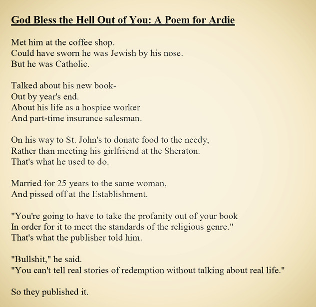 God Bless the Hell Out of You: A Poem for Ardie