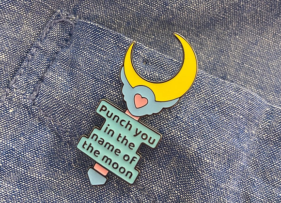 Pin Punch You in The Name of The Moon
