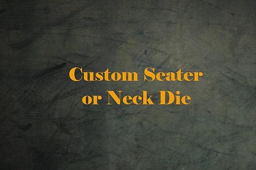 Custom Seater or Neck Die