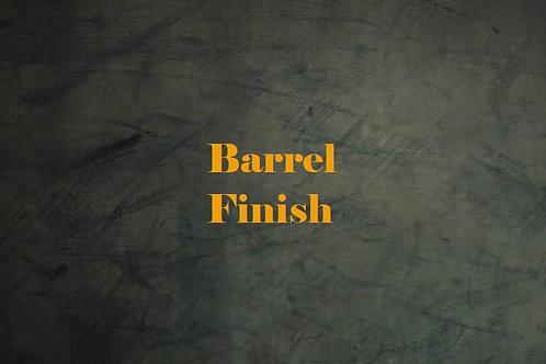Barrel Finish