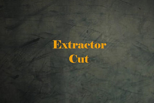 Extractor Cut