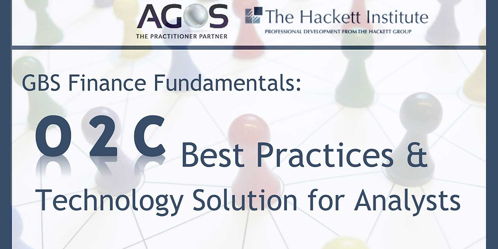 Workshop: GBS Finance Fundamentals: O2C Best  Practices & Technology Solutions for Analysts