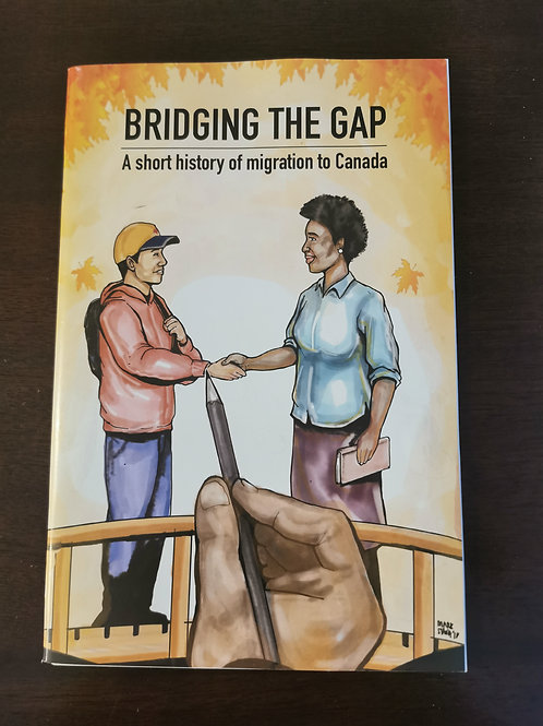 Bridging the Gap: Short History of Migrantion to Canada