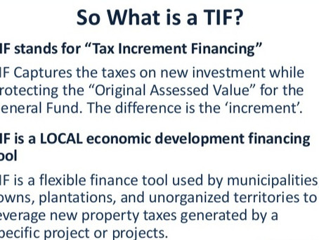 Tax Increment Financing for Economic Development:The Incentive That (Helps) Level the Playing Field