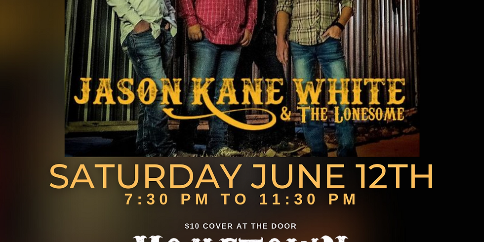 Jason Kane White & The Lonesome at Hometown Watering Hole