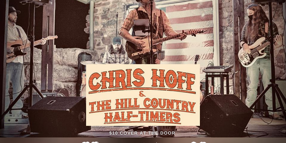 Chris Hoff & The Hill Country Half-Timers at Hometown Watering Hole