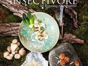 Tre grunde til, at Insectivore er en fantastisk kogebog med spiselige insekter