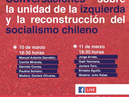 En vivo. Conversaciones sobre la unidad de la izquierda y la reconstrucción del socialismo chileno