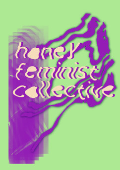Honey Feminist Collective