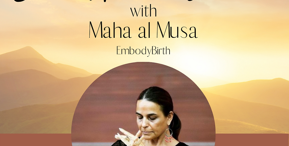 The Birth Healer Within with Maha Al Musa