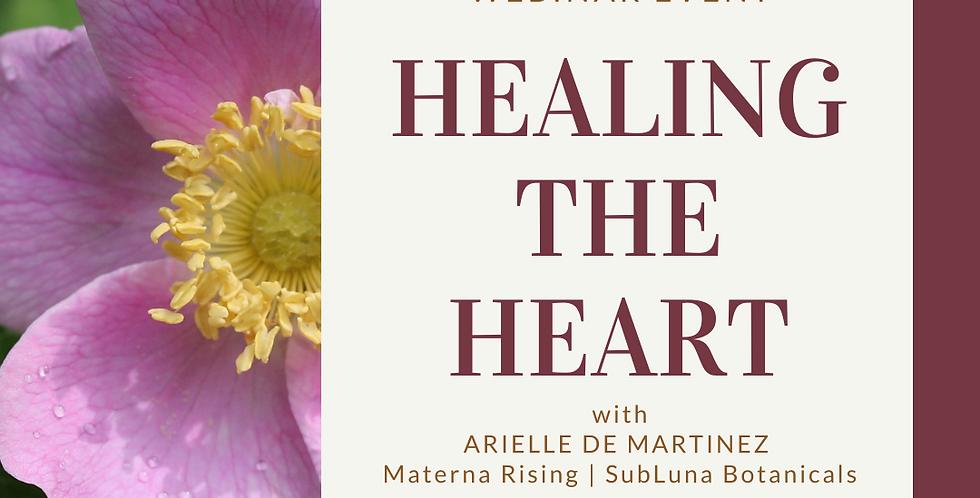 Healing the Heart with Arielle Demartinez