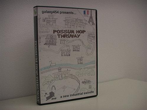 Possum Hop Thruway DVD