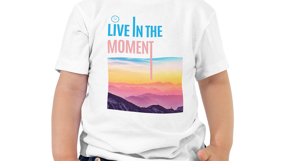 Live in the Moment Toddler Short Sleeve Tee