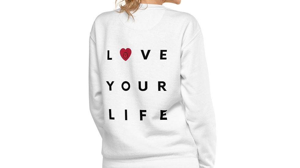 GoodPubic Love your Life Unisex Fleece Pullover