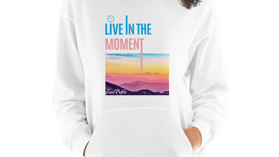 GoodPublic Live In the Moment Unisex Hoodie