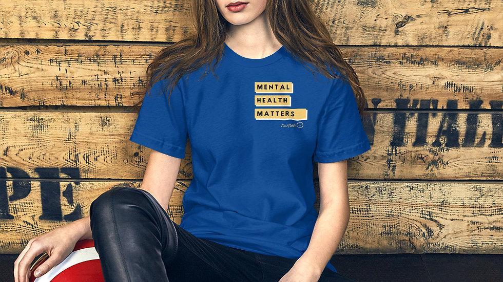 Mental Health Matters. Short-Sleeve Unisex T-Shirt