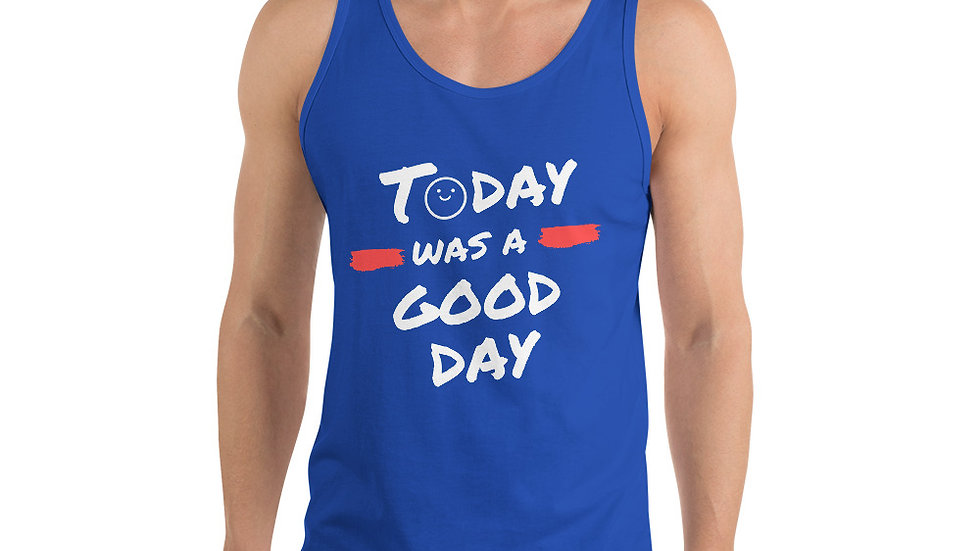"""GP """"Today Was A Good Day!""""Unisex Tank Top"""