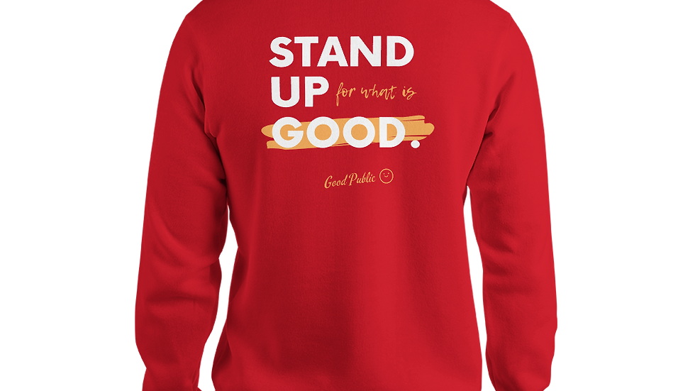 GoodPublic Stand up for Good Unisex Hoodie
