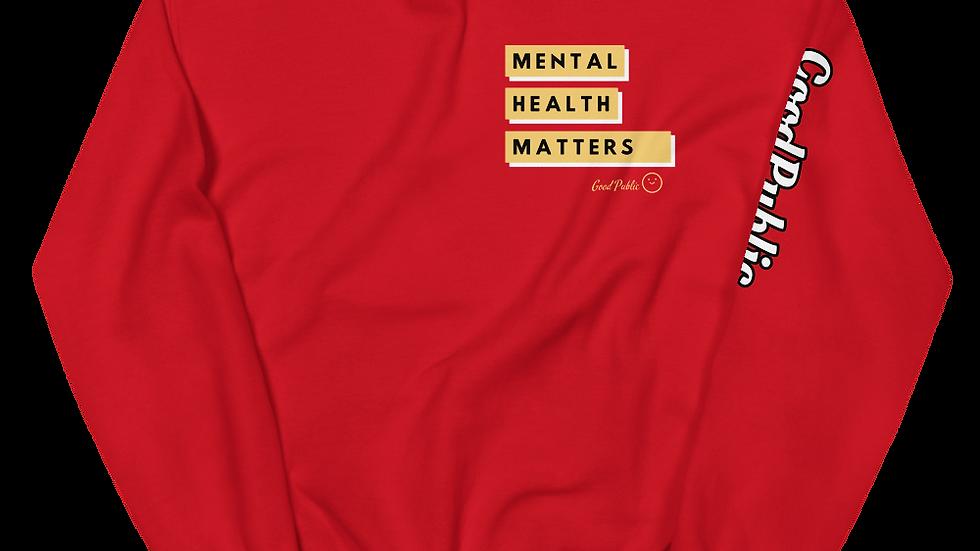 GoodPublic Mental Health Matters Unisex Sweatshirt