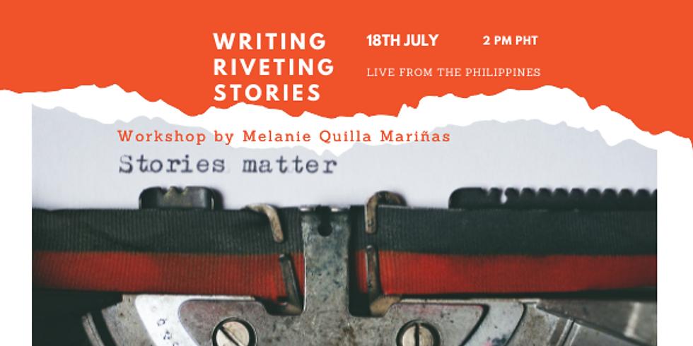 Writing Riveting Stories