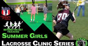 Summer Girls Lacrosse Clinic Series