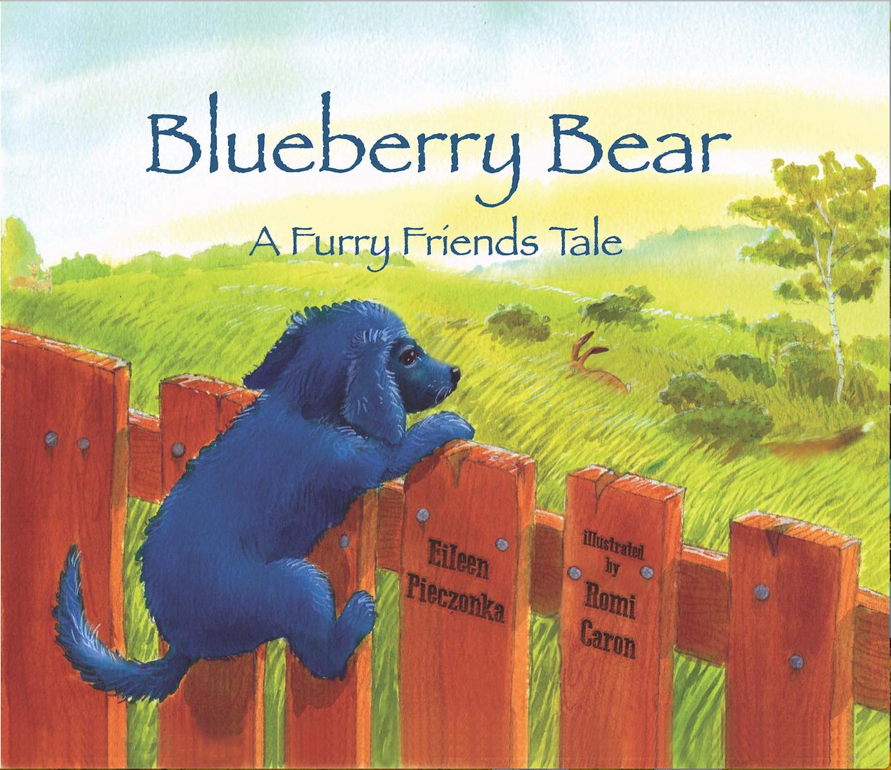Blueberry Bear A Furry Friends Tale Book