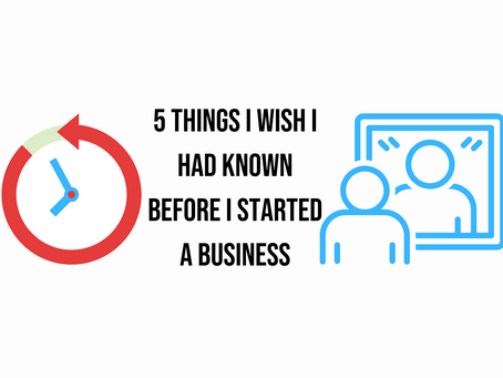 5 Things I Wish I Had Done Before I Started A Business
