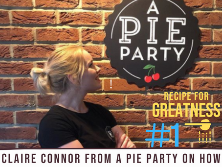 How To Get Started and Leave Your Excuses Behind   Claire Connor - A Pie Party EP 1