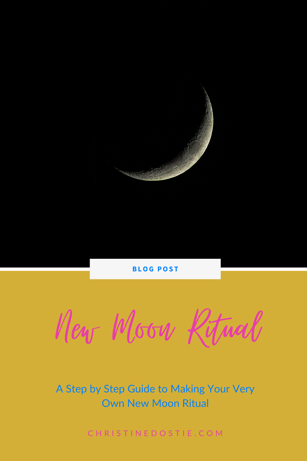 A guide to creating a ritual for the New Moon and manifest the life you desire!