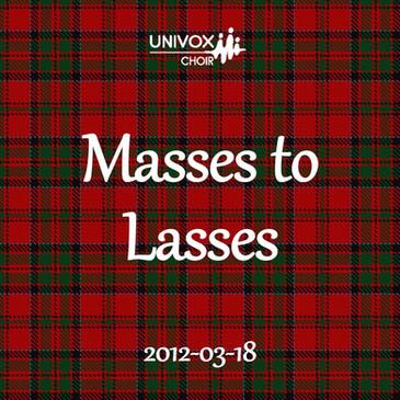 Masses to Lasses