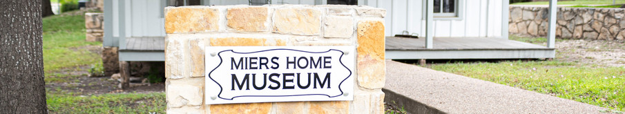 Miers Home Museum | Sonora, TX