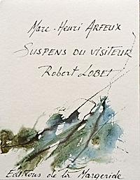 Suspens du visiteur Marc-Henri Arfeux