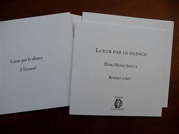 Lueur par le silence Marc-Henri Arfeux