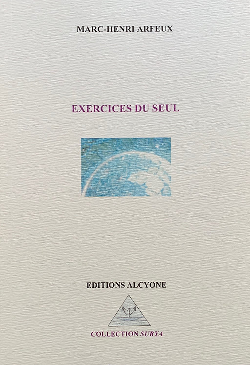 Exercices du Seul Marc-Henri Arfeux
