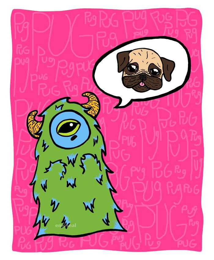 Pug-Obsessed Monster
