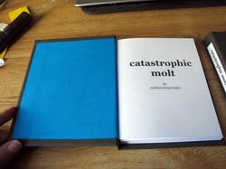 Thesis: Catastrophic Molt