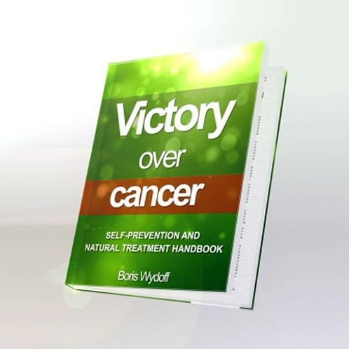 Victory over Cancer. E-book. Boris Wydoff.